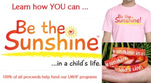 """Be the Sunshine"" Store - Little Miss Hannah Foundation"